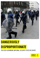 "Amnesty International: Bericht ""Dangerously disproportionate: The ever-expanding national security state in Europe"" (Januar 2017)"