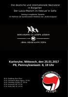 """Info- und Mobiveranstaltung """"Die deutsche und internationale Naziszene in Bulgarien - Der Lukov-Marsch im Februar in Sofia"""" der Antifa Bulgaria 25.01.2017 in Karlsruhe"""