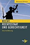 """Buchcover: """"Recht, Rechtsstaat und Gerechtigkeit. Eine Einführung"""" von Hermann Klenner (2016)"""