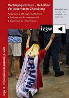 iz3w 359: Rechtspopulismus: Rebellion der autoritären Charaktere