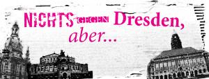 Logo: Nichts gegen Dresden, aber... (Dresden stellt sich quer, 2017)