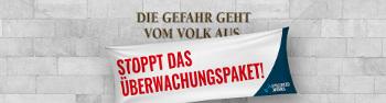 Kampagnenplakat gegen Überwachung in Österreich Februar 2017