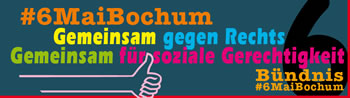 """[Bochum] Demonstration am 6. Mai 2017: """"Gemeinsam gegen Rechts! – Gemeinsam für soziale Gerechtigkeit!"""""""