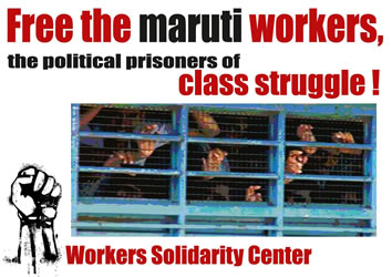 Workers Solidarity Center: Free the maruti workers, the political prisoners of class struggle!