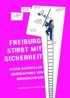 Plakat der Freiburger Kampagne gg Polizeistaat