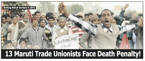 Der Maruti-Suzuki Streik 2012 - nach indischer Klassenjustiz sind hier jede Menge Mörder zu sehen - dieses Urteil muss weg