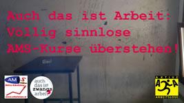 """Protest von """"Aktive Arbeitslose"""" in Österreich: """"Auch das ist Arbeit: Menschen in AMS-Zwangsmaßnahmen schikanieren"""""""