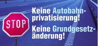 Aktionstage gegen Grundgesetzänderung und Autobahnprivatisierung