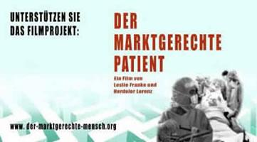 """Aufruf zur Unterstützung des Filmprojekts """"Der marktgerechte Patient"""""""
