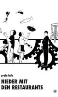 [Comic: Prole.info] Nieder mit den Restaurants