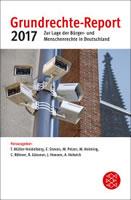 Grundrechte-Report 2017 - Zur Lage der Bürger- und Menschenrechte in Deutschland