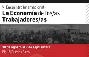 [30.8. – 2.9. 2017] VI. Globales Treffen selbstverwalteter Betriebe in Argentinien