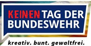 Bundesweite Proteste am 10. Juni 2017: Kein Tag der Bundeswehr