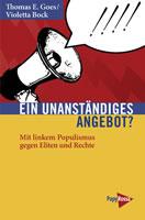 [Buch] Ein unanständiges Angebot? Mit linkem Populismus gegen Eliten und Rechte