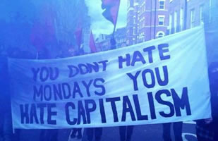 "Transparent: ""You dont hate Mondays, you hate Capitalism"""