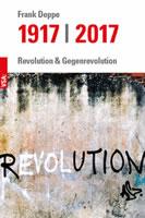 [Buch] 1917 | 2017. Revolution und Gegenrevolution