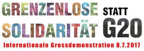 Großdemonstration am 8. Juli in Hamburg: Grenzenlose Solidarität statt G20!