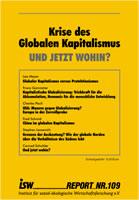 isw-report 109: Krise des Globalen Kapitalismus – und jetzt wohin?