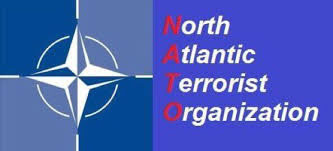 NATO: North Atlantic Terrorist Organization
