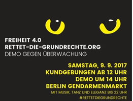 "Demonstration: ""Freiheit 4.0 – Rettet die Grundrechte"" am 9. September 2017 in Berlin"