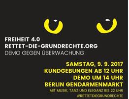 """Demonstration: """"Freiheit 4.0 – Rettet die Grundrechte"""" am 9. September 2017 in Berlin"""