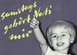 Vergessene Kampagne der IG Metall: Samstags gehört Papi mir