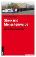 [Buch] Streik und Menschenwürde. Der Kampf Bremer Mercedes-Arbeiter gegen Werkverträge und Leiharbeit