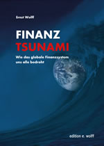 "[Buch] ""Finanztsunami - wie das globale Finanzsystem uns alle bedroht"""