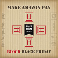 "Kampagne ""Make Amazon Pay-Block Blackfriday"" am 24.11.17 - Aktionswoche zur Unterstützung der Streikenden bei Amazon"