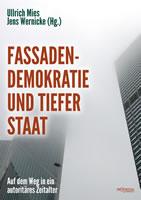 [Buch] Fassadendemokratie und Tiefer Staat. Auf dem Weg in ein autoritäres Zeitalter