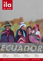 """ila Nr. 408 vom September 2017 mit dem Schwerpunkt """"Ecuador"""""""