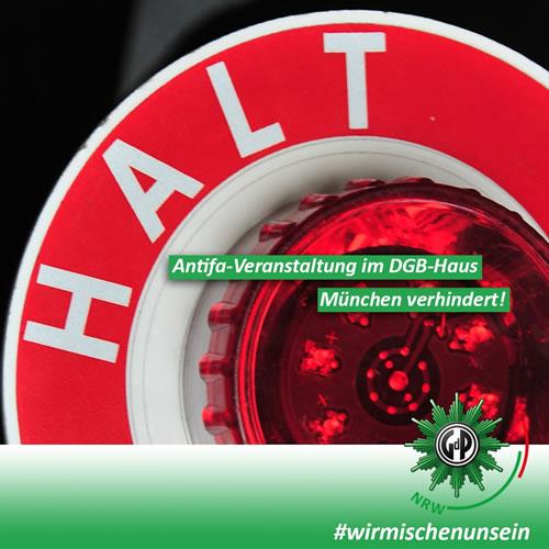 Auf twitter rühmt sich die GdP Nordrhein-Westfalen den Antifa-Kongress im DGB-Haus München verhindert zu haben