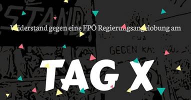 Österreich: Widerstand gegen eine FPÖ Regierungsangelobung am TAG X