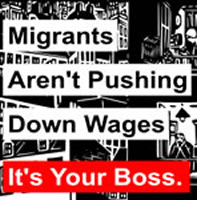 """Migrants aren`t pushing down Wages - it`s your Boss"". Kampagne der IWW in UK"