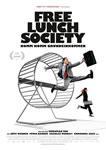 """Film """"Free Lunch Society"""" von Christian Tod zum Grundeinkommen"""