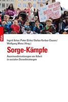 [Buch] Sorge-Kämpfe. Auseinandersetzungen um Arbeit in sozialen Dienstleistungen