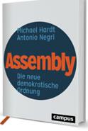 Assembly. Die neue demokratische Ordnung. Buch von Michael Hardt, Antonio Negri.