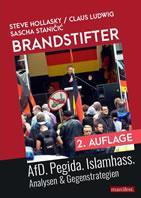 [Buch] Brandstifter. AfD. Pegida. Islamhass. Analysen & Gegenstrategien