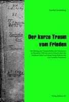 """""""Der kurze Traum vom Frieden. Ein Beitrag zur Vorgeschichte des Umsturzes in München 1918"""" von Günther Gerstenberg"""