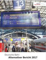 """Bündnis """"Bahn für Alle"""" legt 11. Alternativen Geschäftsbericht Deutsche Bahn AG vor"""