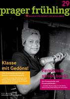 prager frühling - Magazin für Freiheit und Sozialismus, Ausgabe März 2018 : Klasse mit Gedöns!