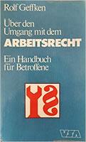 """Buch von Rolf Geffken von 1979: """"Über den Umgang mit dem Arbeitsrecht"""""""