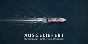 Aktionspostkarte: Ausgeliefert - Munitionsexporte der Rheinmetall AG stoppen