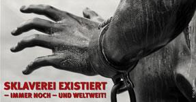 Sklaverei existiert - weltweit