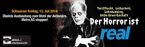 Schwarzer Freitag für Real Supermärkte am 13.07.2018 gegen Arbeitsunrecht und Union Busting durch die Metro AG