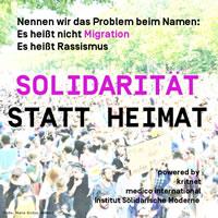 """[Aufruf] """"Solidarität statt Heimat."""" Nennen wir das Problem beim Namen. Es heißt nicht Migration. Es heißt Rassismus."""
