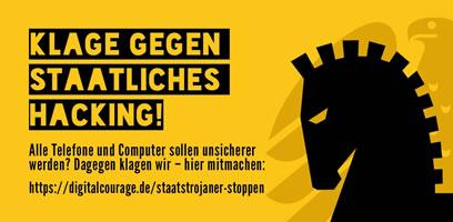 Staatstrojaner stoppen! Verfassungsbeschwerde gegen den Staatstrojaner von Digitalcourage