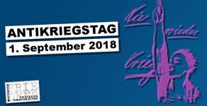 Antikriegstag am 1. September 2018: Abrüsten statt aufrüsten!