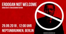 [28. – 29. September 2018] BRD-Besuch: Erdogan NOT welcome!
