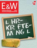"""E&W 11/2017 zum Schwerpunkt """"Lehrkräftemangel"""""""